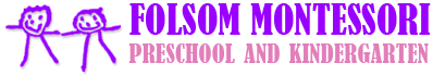 Folsom Montessori Preschool and Kindergarten